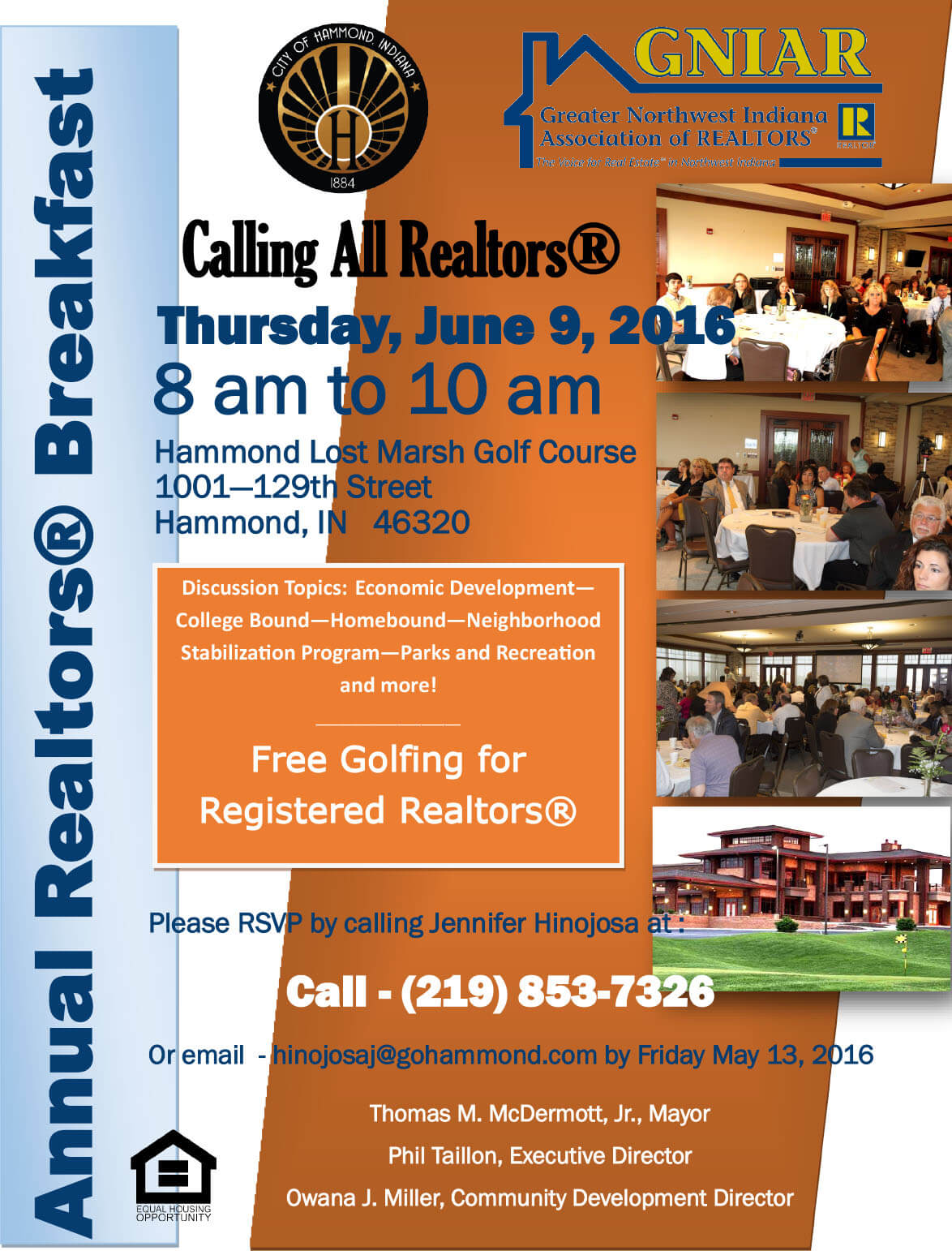 and the City of Hammond invite all Realtors to join us for the Annual Realtors Breakfast
