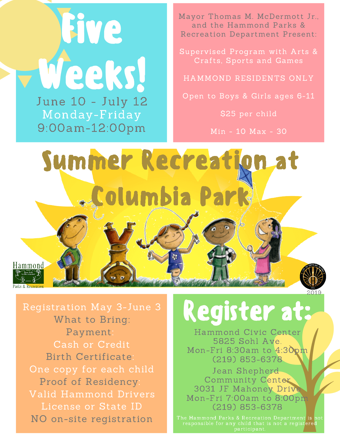 Mayor Thomas M. McDermott, Jr. and Hammond Parks & Recreation present:Summer Recreation 2019, a supervised program with Arts & Crafts, Sports and Games.